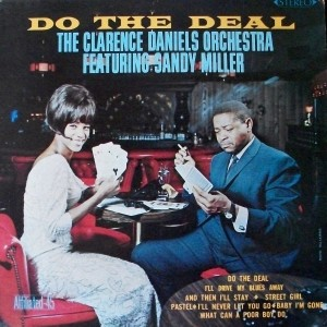 The Clarence Daniels Orchestra - Do The Deal