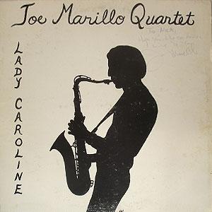 Joe Marillo Quartet Lady Caroline