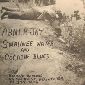 Abner Jay Terrible Comedy Blues