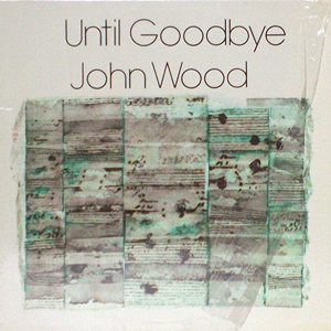 john_wood_until