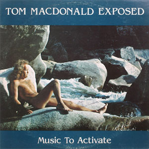 tom_macdonald_exposed